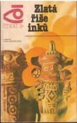 Zlatá říše Inku