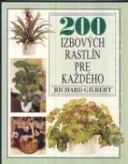 200 IZBOVÝCH RASTLÍN PRE KAŽDÉHO