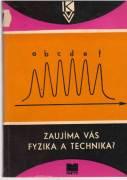 Zaujíma vás fyzika a technika ?
