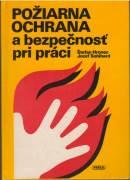 Požiarna ochrana a bezpečnosť pri práci