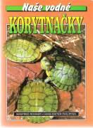 Naše vodné korytnačky