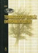 Terminologický slovník environmentalistiky