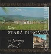 Okres Stará Ľubovňa vo farebnej fotografii