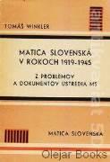 Matica slovenská v rokoch 1919 - 1945