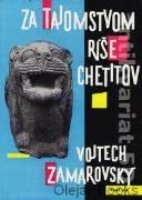 Za tajomstvom ríše Chetitov