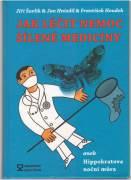 Jak léčit nemoc šílené medicíny / vf /