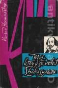 Muž, ktorý sa volal Shakespeare