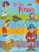 Bei den Piraten (Spiel - und Aktivitätsbuch)