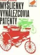Myšlienky, vynálezcovia, patenty