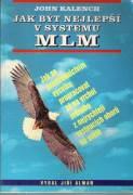 Jak být nejlepším v systému MLM