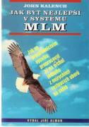 Jak být nejlepšim v systému MLM
