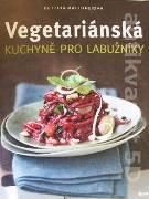 Vegetarianská kuchyně pro labužníky