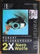 2 x Nero Wolfe