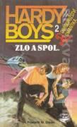 Hardy Boys 2 - Zlo a spol.