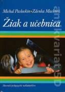 Žiak a učebnica (Psychologické východiská tvorby učebníc pre mladšícj žiakov)