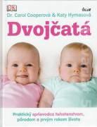 Dvojčatá ( (Praktický sprievodca tehotenstvom, pôrodom a prvým rokom života)