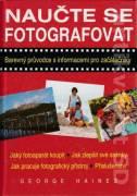 Naučte se fotografovat (Barevný prúvodce s informacemi pro začátečníky)
