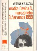 Matka Davida S., narozeného 3. července 1959