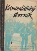 Kriminalistický sborník 8 / 1964