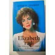 Elizabeth radí - ako schudnúť, byť pekná, a šťastná