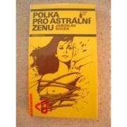 Polka pro astrální ženu
