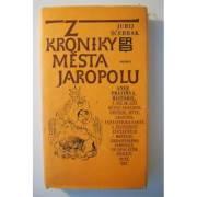 Z kroniky mésta Jaropolu