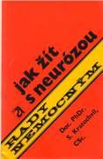 Jak žít, s neurózou
