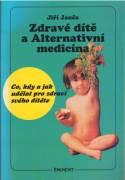 Zdravé dítě a Alternatívní medicína
