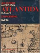 Atlantída hledání ztraceného světa