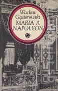 Maria a Napoleon