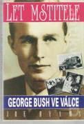 Let mstitele (George Bush ve válce)