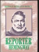 Reportér Hemingway (To pravé miesto)