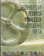 Sedemdesiat veľkých vynálezov starovekého sveta