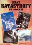 Velké katastrofy 20. století