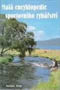 Malá encyklopédie sportovního rybářství