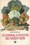 Zelenina a ovocie na každý deň