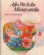 Ajko Pavleška Miešajvareška / vf /