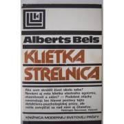 Klietka / Strelnica