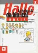 Hallo, da ich bin! 3. diel - 1. časť (Lehrbuch + Bildgeschichten)