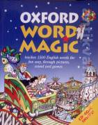 Oxford Word Magic (Taches 1500 English words the fun way, through pictures, sound and games)