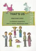 That´s us (Pracovný zošit k učebnici angličtiny pre 3. ročník základných škôl)