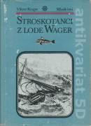 Stroskotanci z lode Wager