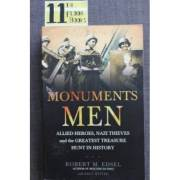 The Monuments Men - Allied Heroes, Nazi Thieves, and the Greatest Treasure Hunt in History