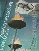Olympijské hry v obrazech (Od Chamonix 1924 ke Calgary 1988)