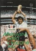 Mistrovství světa v kopané - Mexico 86