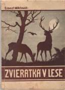 Zvieratká v lese / brož /