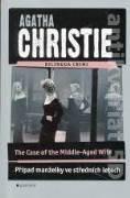 THE CASE OF THE MIDDLE - AGED WIFE / PŘÍPAD MANŽELKY VE STRĚDNÍCH LETECH