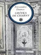 Grófka de Charny (1. a 2. zväzok)