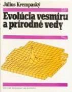 EVOLÚCIA VESMÍRU A PRÍRODNÉ VEDY