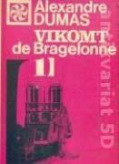 Vikomt de Bragelonne I. - IV.